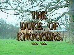 The Duke Of Knockers